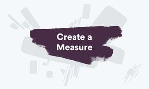 CreateaMeasure